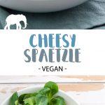 Cheesy Spaetzle (Vegan)