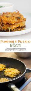Vegan Pumpkin & Potato Rösti   ElephantasticVegan.com