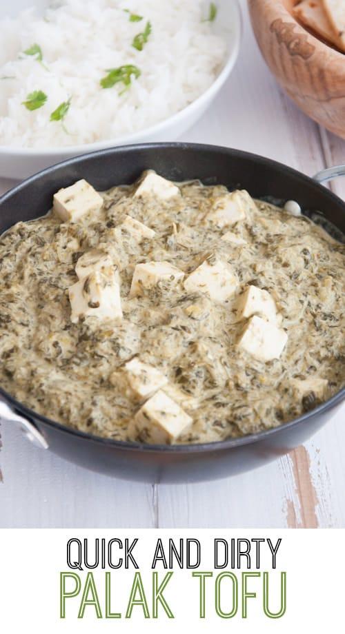 Quick and Dirty, Vegan Palak Tofu