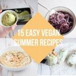 15 Easy Vegan Summer Recipes | ElephantasticVegan.com