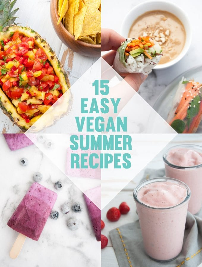 15 Easy Vegan Summer Recipes