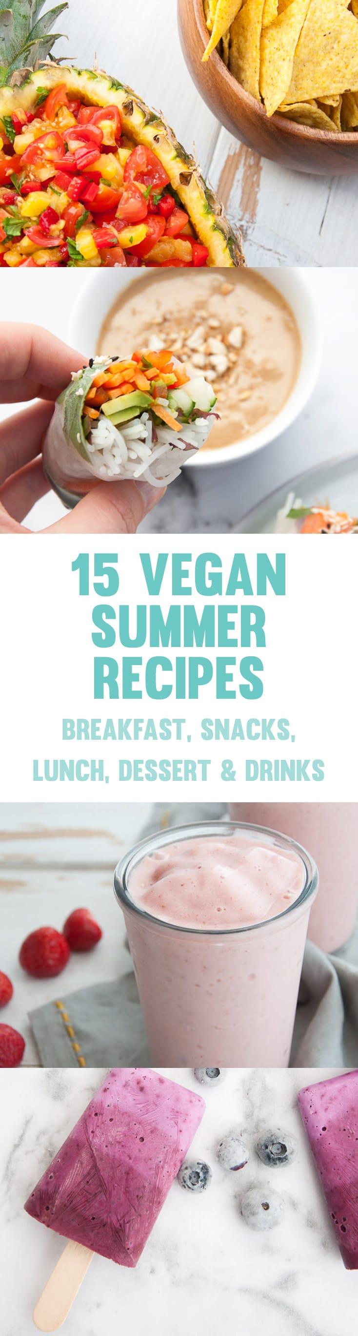 15 Easy Vegan Summer Recipes #vegan #summer #recipes