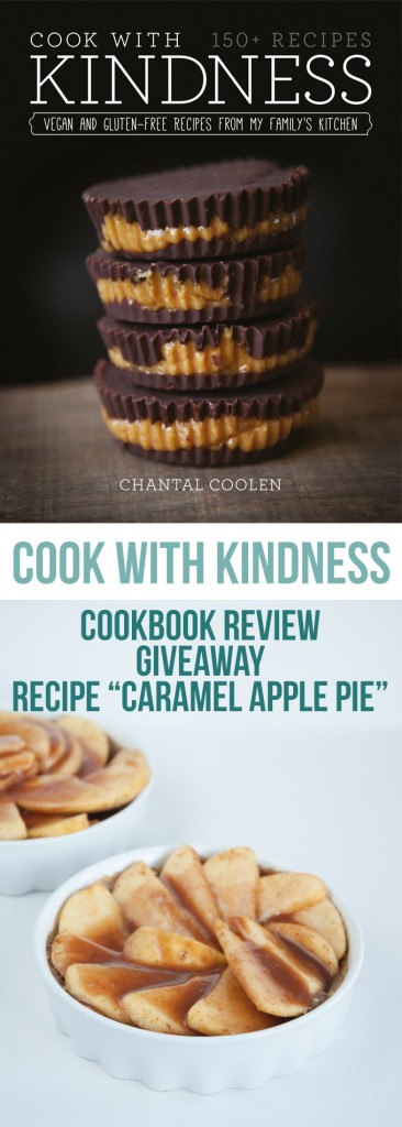 Book Review Cook with Kindness + Giveaway + Caramel Apple Pie