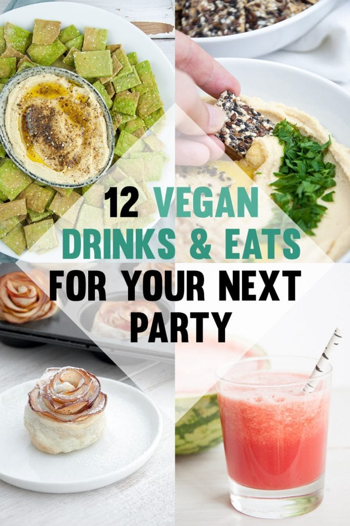 12 Vegan Drinks & Eats For Your Next Party