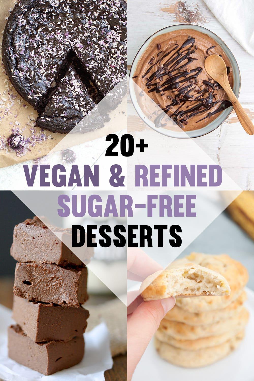20+ Vegan & Refined Sugar-Free Desserts