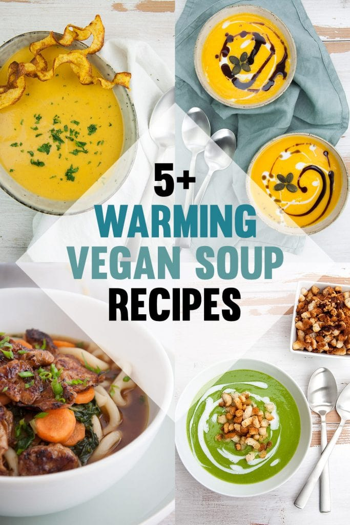 Warming Vegan Soup Recipes