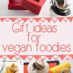 Gift Ideas for Vegan Foodies | ElephantasticVegan.com