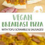 Vegan Breakfast Pizza with tofu scramble and seitan sausages