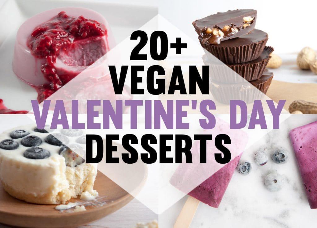 20+ Vegan Valentine's Day Desserts