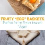 Fruity Egg Baskets vegan | ElephantasticVegan.com