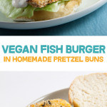 Vegan Fish Burger with homemade Pretzel Rolls   ElephantasticVegan.com
