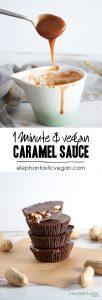 1-Minute, 3-Ingredient Vegan Caramel Sauce | ElephantasticVegan.com