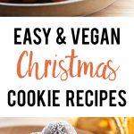 Easy Vegan Christmas Cookie Recipes | ElephantasticVegan.com