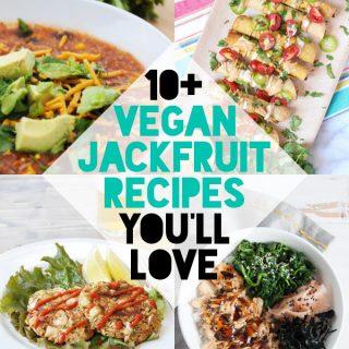 10+ Vegan Jackfruit Recipes You'll Love!
