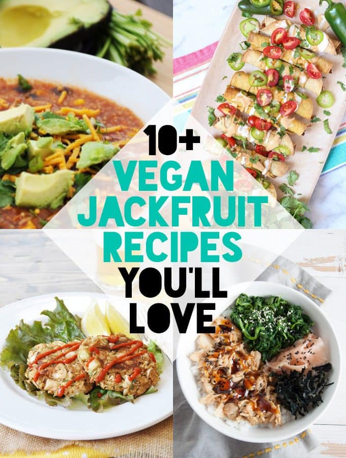 10+ Vegan Jackfruit Recipes You'll Love!