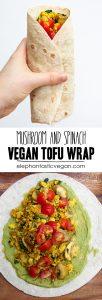 Mushroom Spinach Tofu Wrap | ElephantasticVegan.com