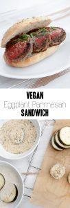 Vegan Eggplant Parmesan Sandwich | ElephantasticVegan.com