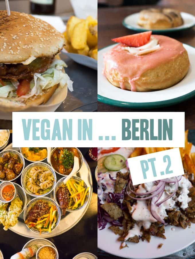 Vegan in Berlin, Germany Pt. 2
