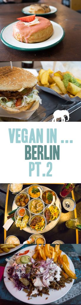 Vegan in Berlin | Elephantastic Vegan