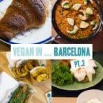 Vegan in Barcelona, Spain | ElephantasticVegan.com