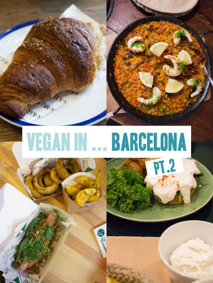 Vegan in Barcelona, Spain Pt. 2