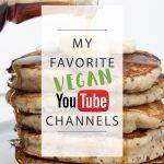 My Favorite Vegan YouTube Channels   ElephantasticVegan.com