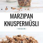 Marzipan Knuspermüsli
