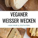 Veganer Weißer Wecken