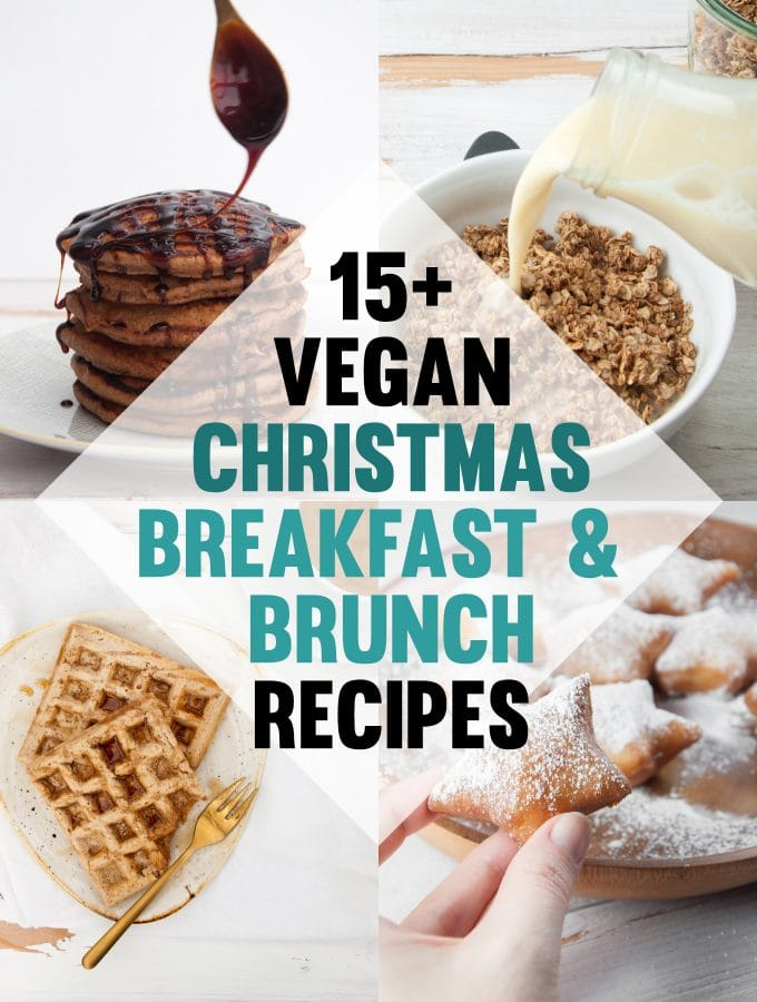 15+ Vegan Christmas Breakfast & Brunch Recipes