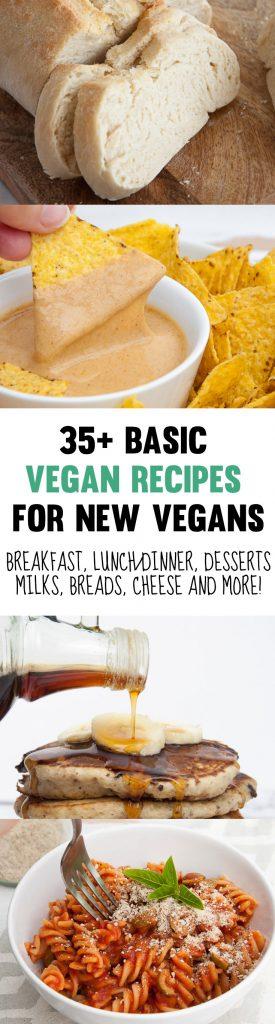 Basic Vegan Recipes For New Vegans