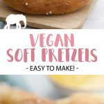 Vegan Soft Pretzels