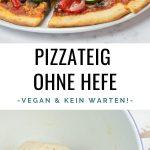 Veganer Pizzateig ohne Hefe