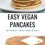 Easy Vegan Pancakes without Eggs and Dairy