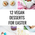 Vegan Desserts for Easter