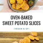 Oven-Baked Sweet Potato Slices
