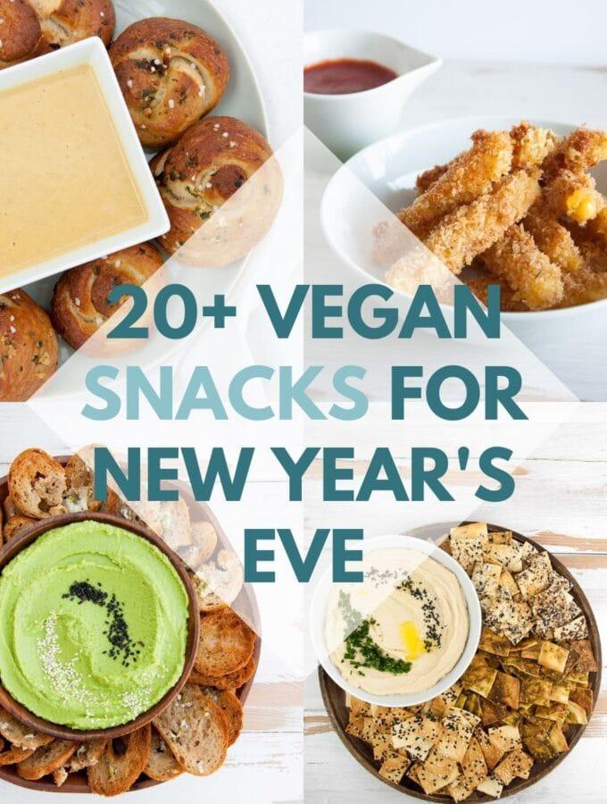 Vegan Snacks for New Years Eve