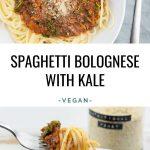 Vegan Spaghetti Bolognese with Kale