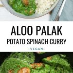 Aloo Palak Potato Spinach Curry
